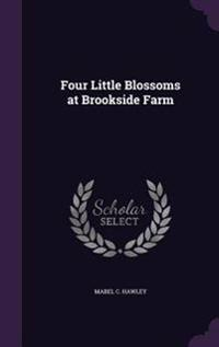 Four Little Blossoms at Brookside Farm