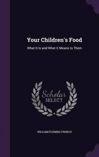 Your Children's Food