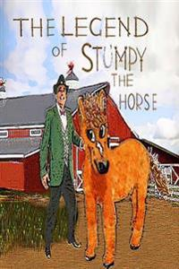 The Legend of Stumpy the Horse