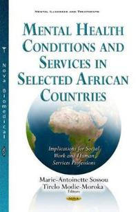 Mental Health Conditions and Services in Selected African Countries
