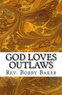 God Loves Outlaws: The Story of Zacchaeus