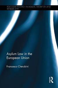 Asylum Law in the European Union