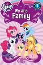 My Little Pony: We Are Family