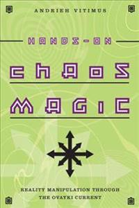 Hands-on Chaos Magic