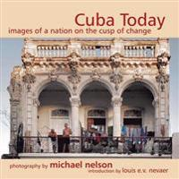 Cuba Today: A Nation on the Cusp of Change