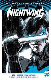 NIGHTWING BETTER THAN BATMAN