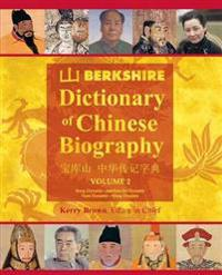 Berkshire Dictionary of Chinese Biography Volume 2 (Color PB)