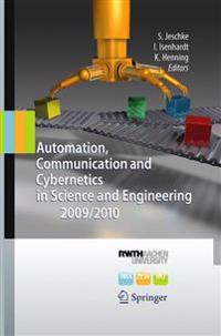 Automation, Communication and Cybernetics in Science and Engineering 2009/2010