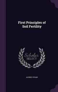 First Principles of Soil Fertility