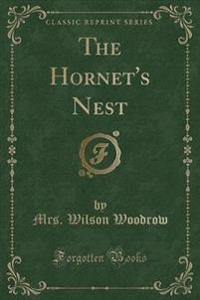 The Hornet's Nest (Classic Reprint)
