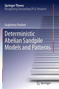 Deterministic Abelian Sandpile Models and Patterns