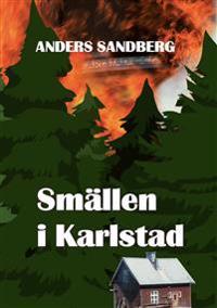 Smällen i Karlstad