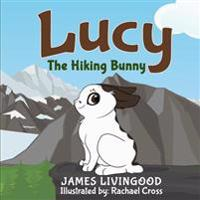 Lucy: The Hiking Bunny