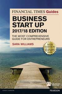 Financial Times Guide to Business Start Up 2017/18