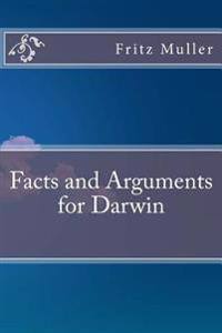 Facts and Arguments for Darwin