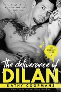 The Deliverance of Dilan