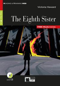 The Eigth Sister. Buch + Audio-CD
