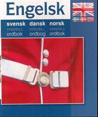 Engelsk - svensk dansk norsk visuell ordbok