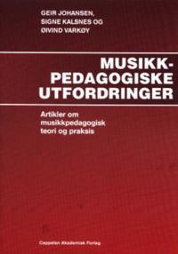Musikkpedagogiske utfordringer