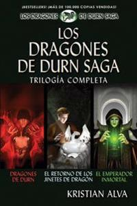 Los Dragones de Durn Saga, Trilogia Completa