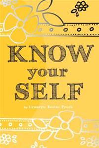 Know Your Self: An All-Age, Art Therapy Activity Book to Develop Confidence and a Healthy Self-Esteem.