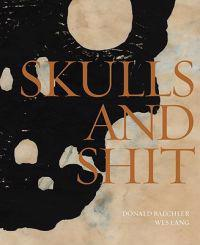 Skulls and Shit