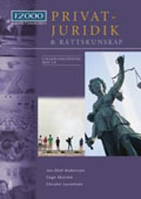 J2000 Privatjuridik och rättskunskap Lärarhandledning med cd