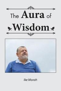 The Aura of Wisdom