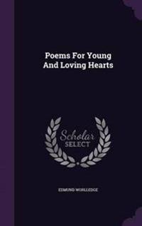 Poems for Young and Loving Hearts