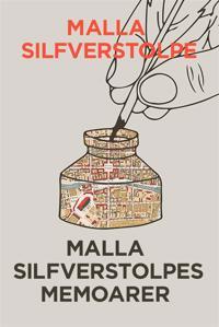 Malla Silfverstolpes memoarer - Första delen (Telegram klassiker)