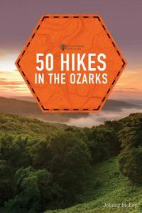 50 Hikes in the Ozarks