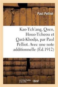Kao-Tch'ang, Qoco, Houo-Tcheou Et Qara[-Khodja