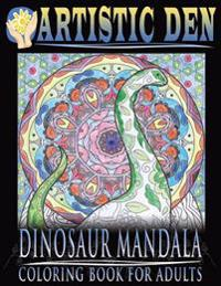 Dinosaur Mandala Coloring Book for Adults: Featuring Stress Relieving Patterns and Intricate Designs