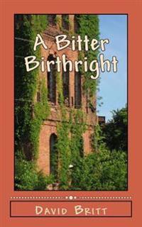 A Bitter Birthright