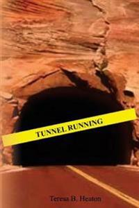 Tunnel Running