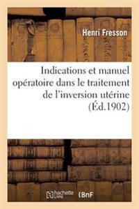 Indications Et Manuel Operatoire Dans Le Traitement de L'Inversion Uterine