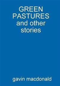 Green Pastures and Other Stories