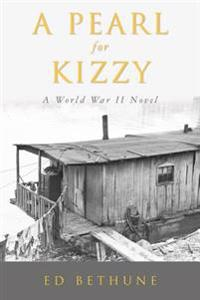 A Pearl for Kizzy: A World War II Novel