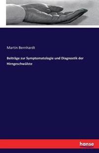 Beitrage Zur Symptomatologie Und Diagnostik Der Hirngeschwulste