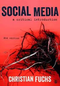 Social Media - A Critical Introduction