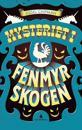Mysteriet i Fenmyrskogen