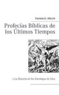 Profec as B Blicas de Los Ltimos Tiempos
