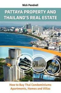 Pattaya Property & Thailand's Real Estate