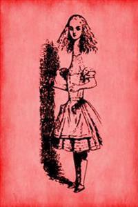Alice in Wonderland Journal - Tall Alice (Red): 100 Page 6 X 9 Ruled Notebook: Inspirational Journal, Blank Notebook, Blank Journal, Lined Notebook