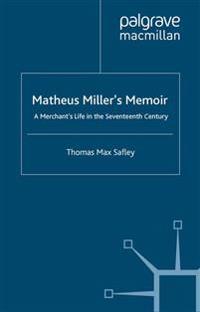 Matheus Miller's Memoir