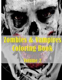 Zombies & Vampires Coloring Book: Adult Colouring Sheets