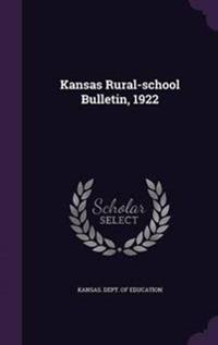 Kansas Rural-School Bulletin, 1922