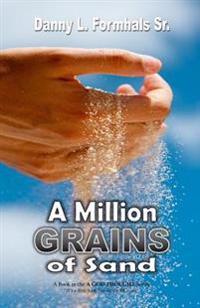 A Million Grains of Sand