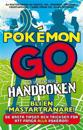 Pokémon Go - den inofficiella handboken
