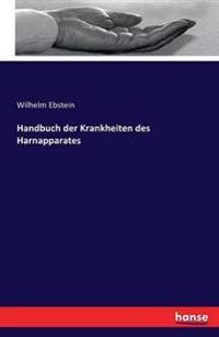 Handbuch Der Krankheiten Des Harnapparates